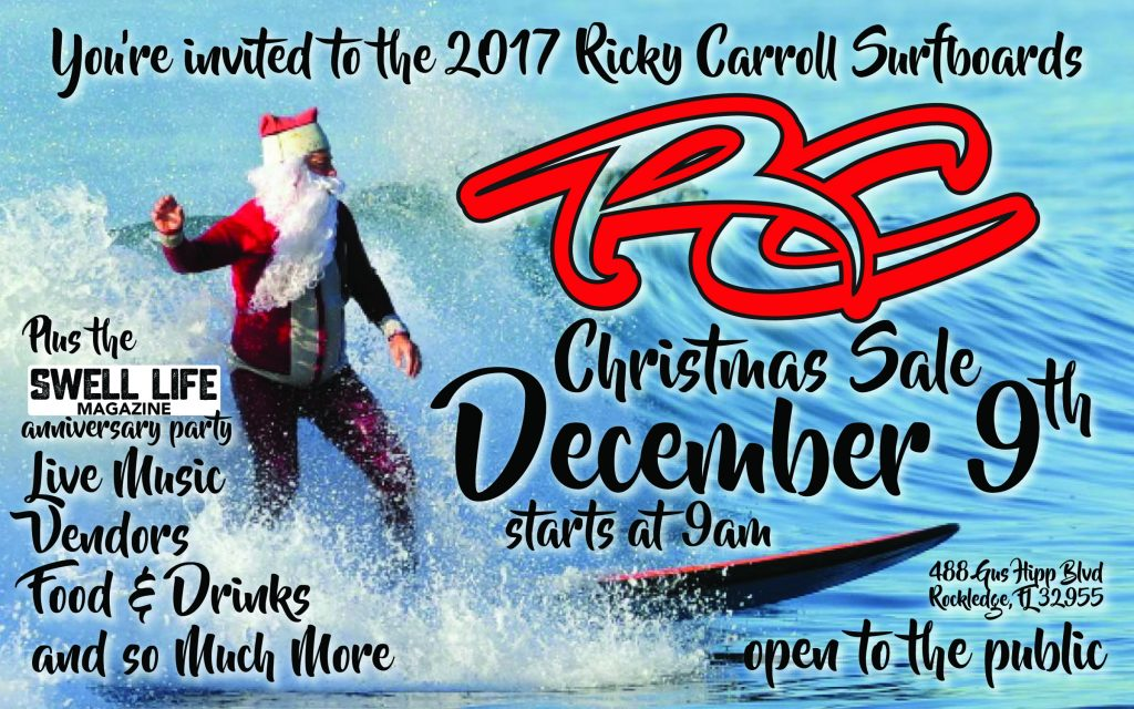 2017 Ricky Carroll Surfboards Christmas Sale Dec 9th