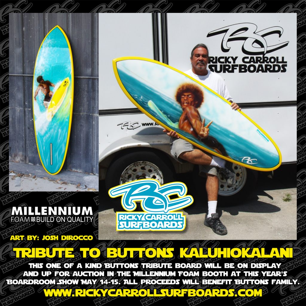 Buttons Kaluhiokalani Tribute Board - Ricky Carroll Surfboards