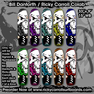 Bill Danforth / Ricky Carroll Colab Skateboard Deck