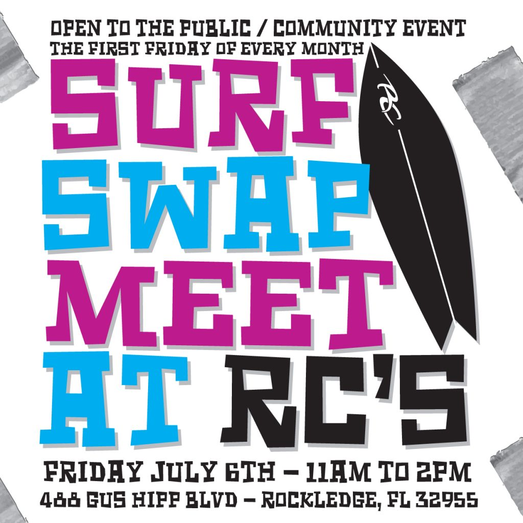 Surf Swap Meet at RC's July 6th 11am-2pm