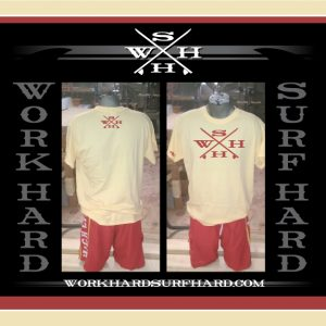 Work Hard Surf Hard Shirt