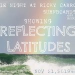 Surf Movie Night At Ricky Carroll Surfboards Factory showing Reflecting Latitudes